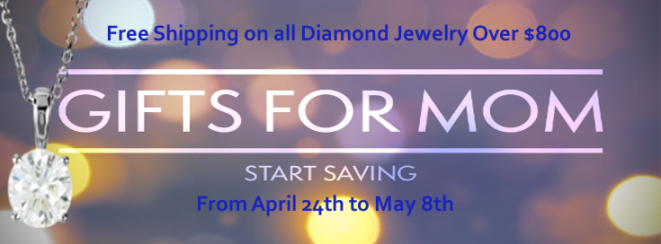 Save Money on Shipping for Diamond Jewelry for Mother's Day 2016